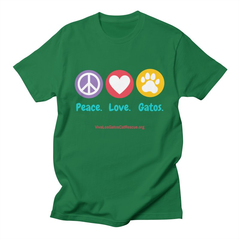 Peace. Love. Gatos. Men's Regular T-Shirt by Viva Los Gatos Cat Rescue's Shop