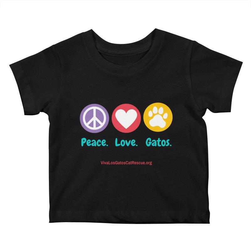 Peace. Love. Gatos. Kids Baby T-Shirt by Viva Los Gatos Cat Rescue's Shop