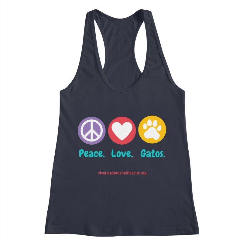 Peace. Love. Gatos. Women's Racerback Tank by Viva Los Gatos Cat Rescue's Shop