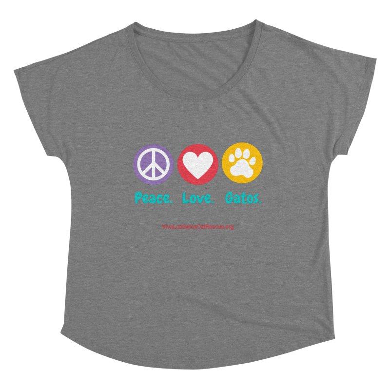 Peace. Love. Gatos. Women's Scoop Neck by Viva Los Gatos Cat Rescue's Shop