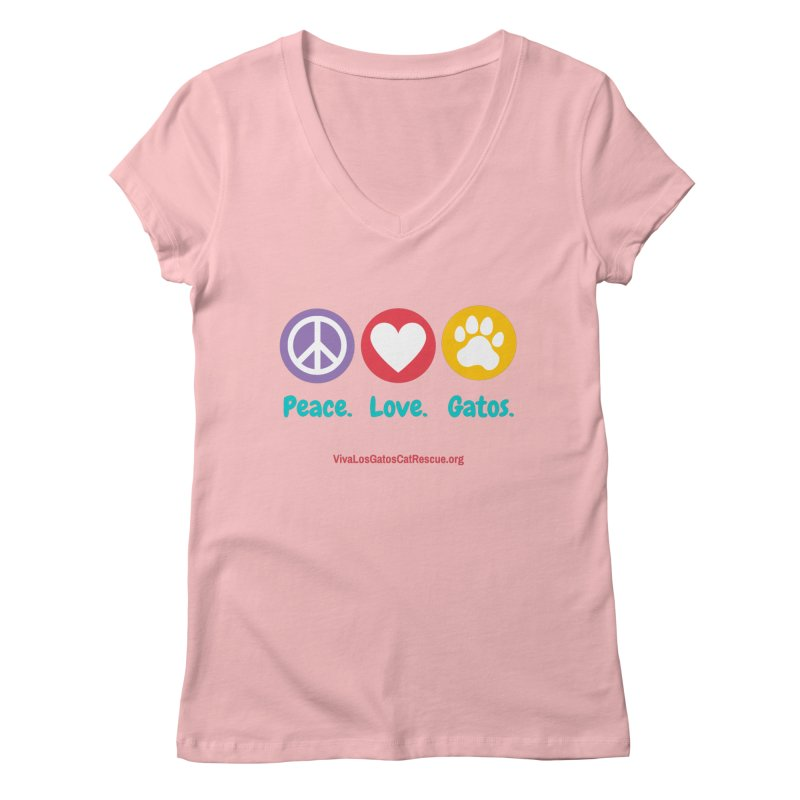 Peace. Love. Gatos. Women's Regular V-Neck by Viva Los Gatos Cat Rescue's Shop