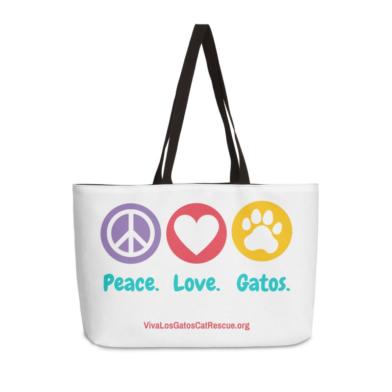 Peace. Love. Gatos. Accessories Weekender Bag Bag by Viva Los Gatos Cat Rescue's Shop