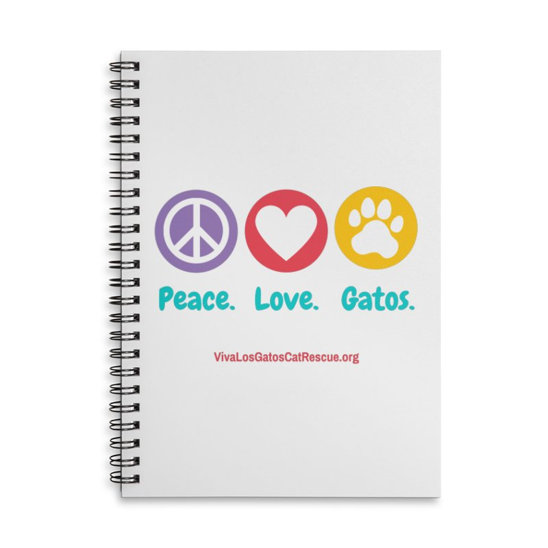 Peace. Love. Gatos. Accessories Lined Spiral Notebook by Viva Los Gatos Cat Rescue's Shop
