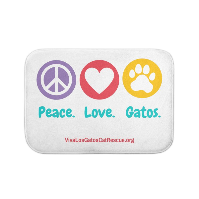 Peace. Love. Gatos. Home Bath Mat by Viva Los Gatos Cat Rescue's Shop
