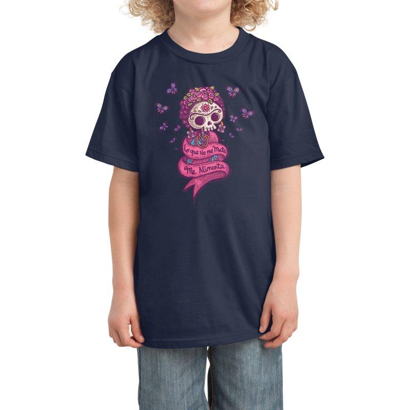 What doesnt kill me, nourishes me Kids T-Shirt by Walmazan's Artist Shop