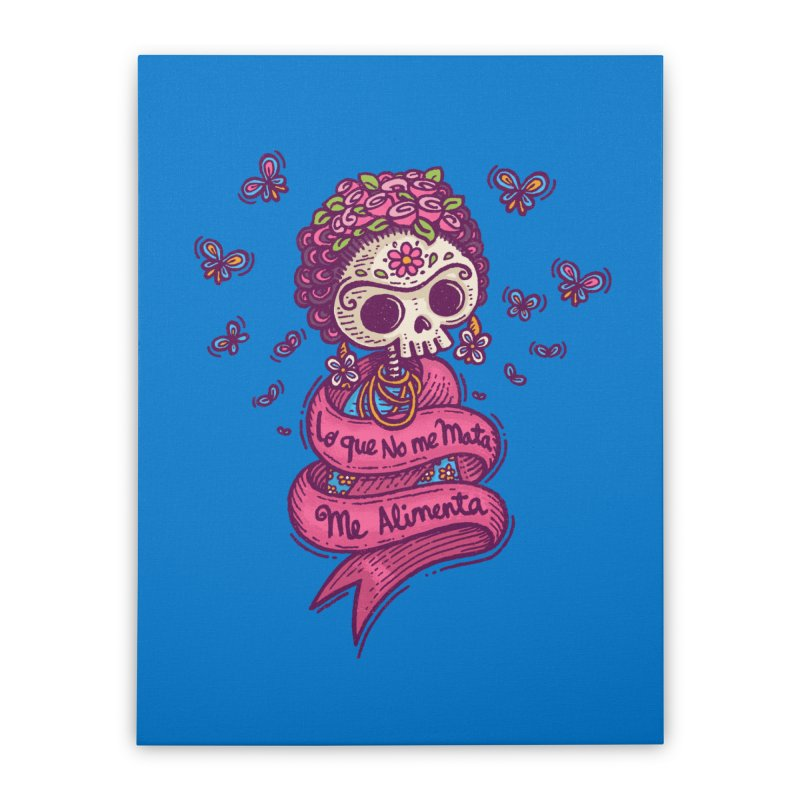 What doesnt kill me, nourishes me Home Stretched Canvas by Walmazan's Artist Shop