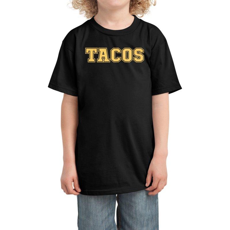 Go Tacos! Kids T-Shirt by Walmazan's Artist Shop