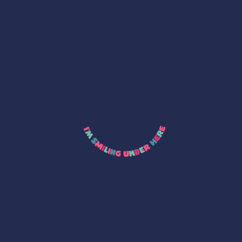 Im smiling Accessories Face Mask by Walmazan's Artist Shop