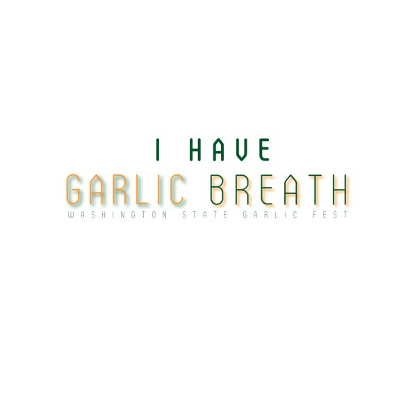 image for I Have Garlic Breath