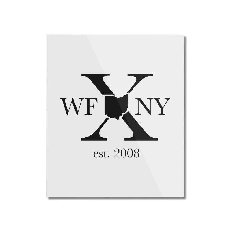 WFNYX Logo Black Home Mounted Acrylic Print by WFNY - WaitingForNextYear