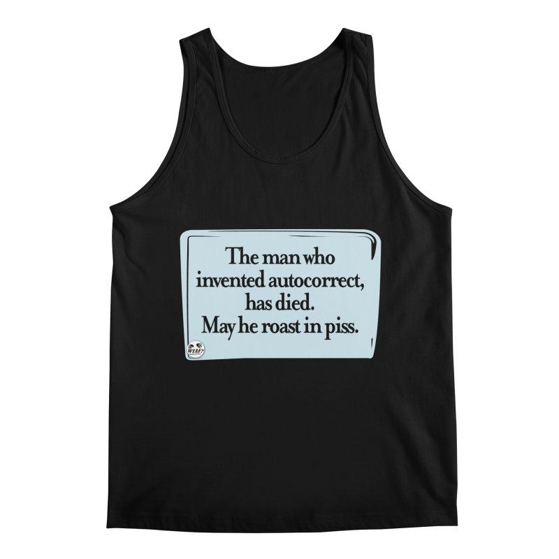 Autocorrect Men's Tank by WTAFGear's Artist Shop