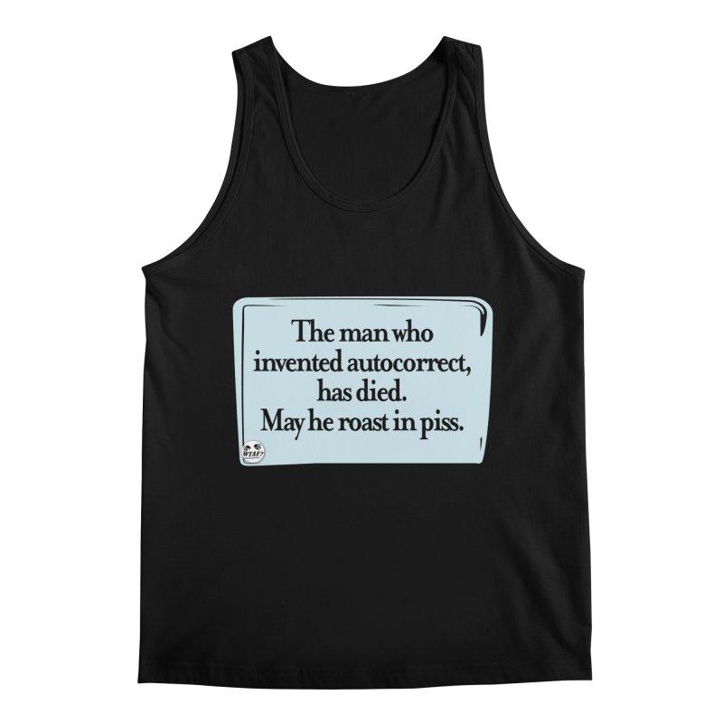 Autocorrect Men's Regular Tank by WTAFGear's Artist Shop