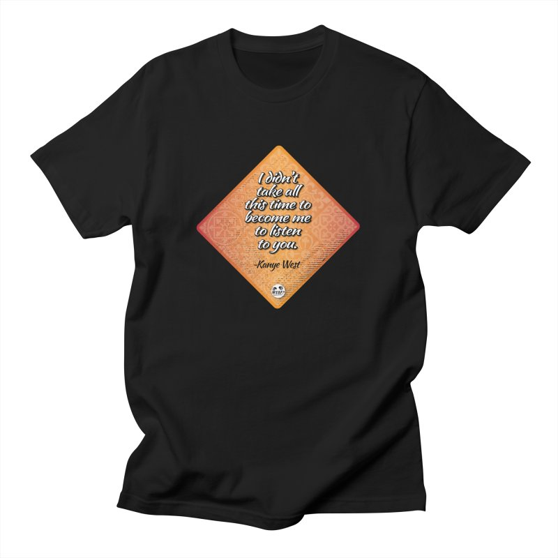 Becoming Me... Men's T-Shirt by WTAFGear's Artist Shop