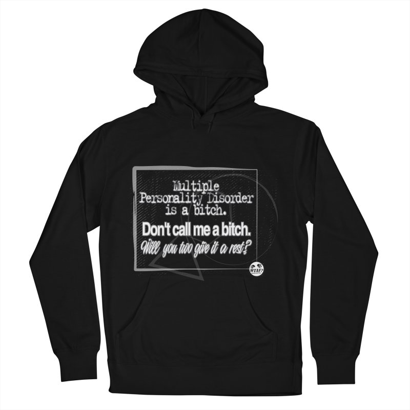 Personality disorder Women's French Terry Pullover Hoody by WTAFGear's Artist Shop