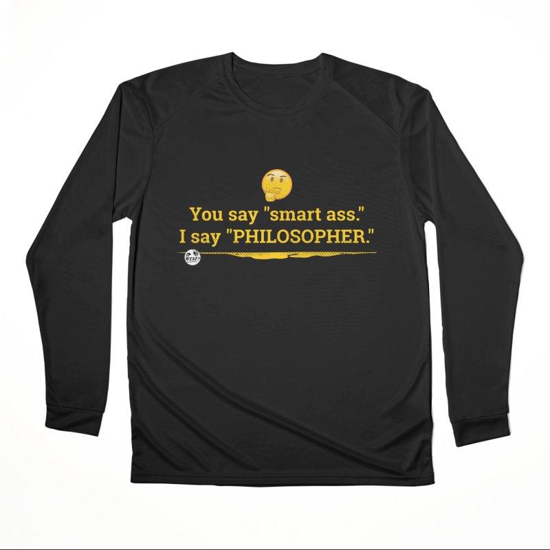 Smart ass. Women's Performance Unisex Longsleeve T-Shirt by WTAFGear's Artist Shop
