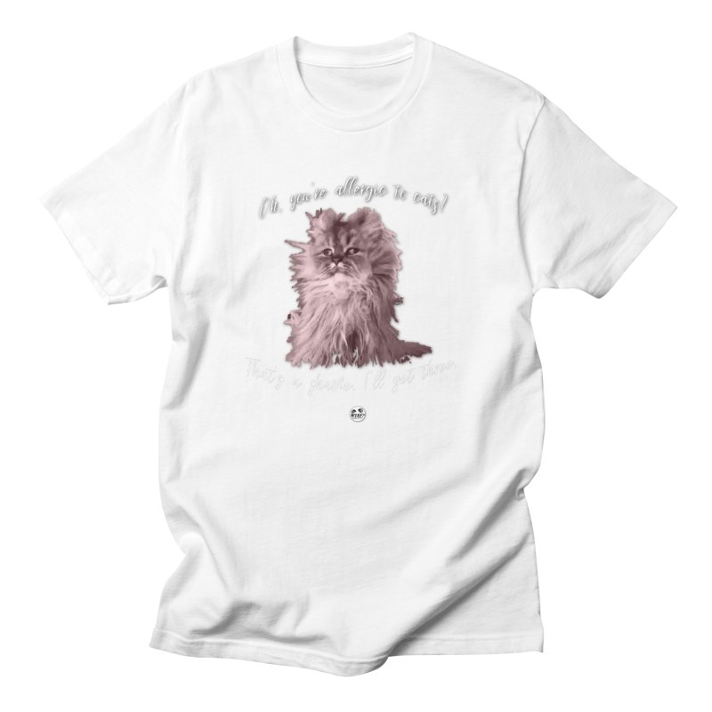 Allergic to Cats? Men's T-Shirt by WTAFGear's Artist Shop