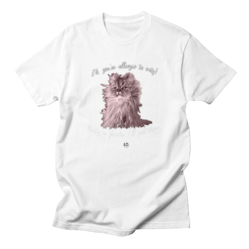 Allergic to Cats? Men's T-Shirt by WTAFGear's Artist Shop