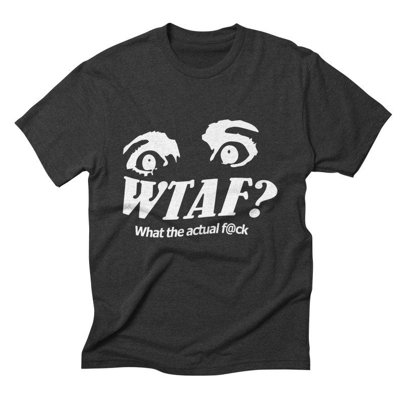 WTAF- Reverse Men's T-Shirt by WTAFGear's Artist Shop
