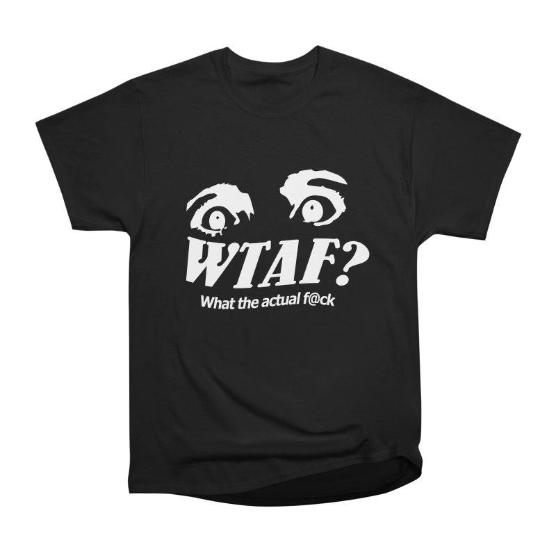 WTAF- Reverse Women's Heavyweight Unisex T-Shirt by WTAFGear's Artist Shop