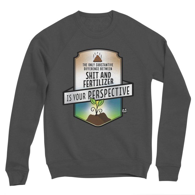 Shit and Fertilizer Women's Sponge Fleece Sweatshirt by WTAFGear's Artist Shop