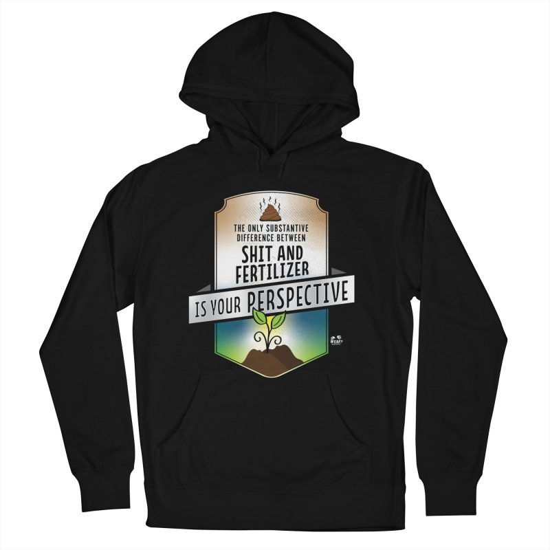 Shit and Fertilizer Men's French Terry Pullover Hoody by WTAFGear's Artist Shop