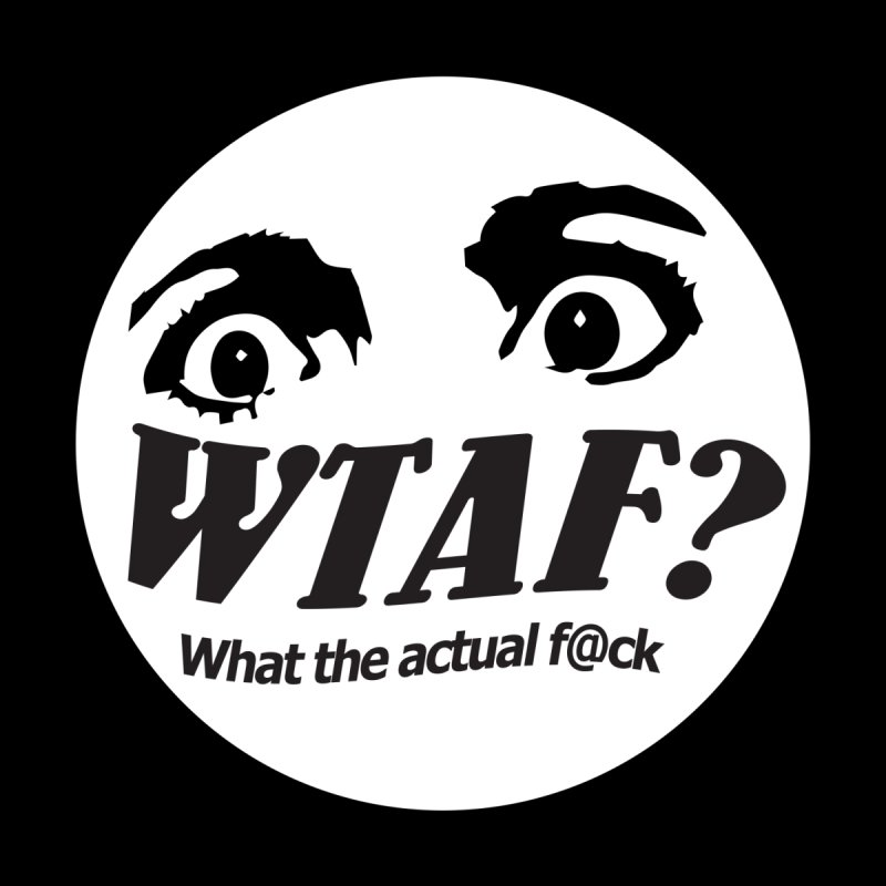 WTAF? What the actual f@ck? launch tshirt Men's T-Shirt by WTAFGear's Artist Shop