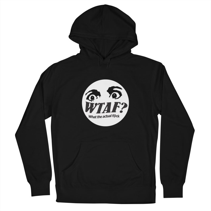 WTAF? What the actual f@ck? launch tshirt Men's Pullover Hoody by WTAFGear's Artist Shop