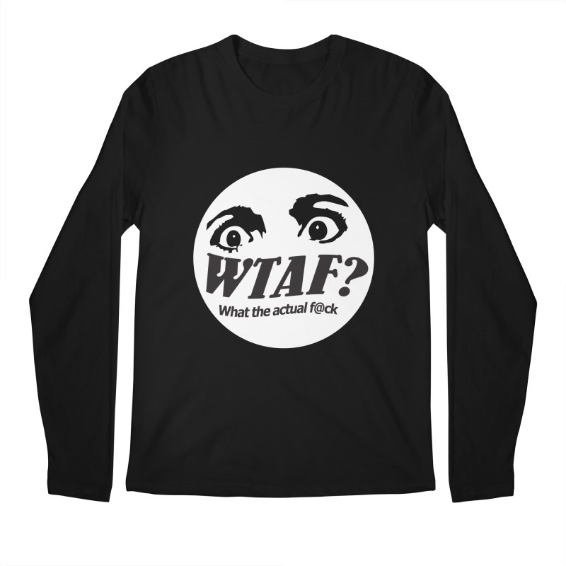 WTAF? What the actual f@ck? launch tshirt Men's Longsleeve T-Shirt by WTAFGear's Artist Shop