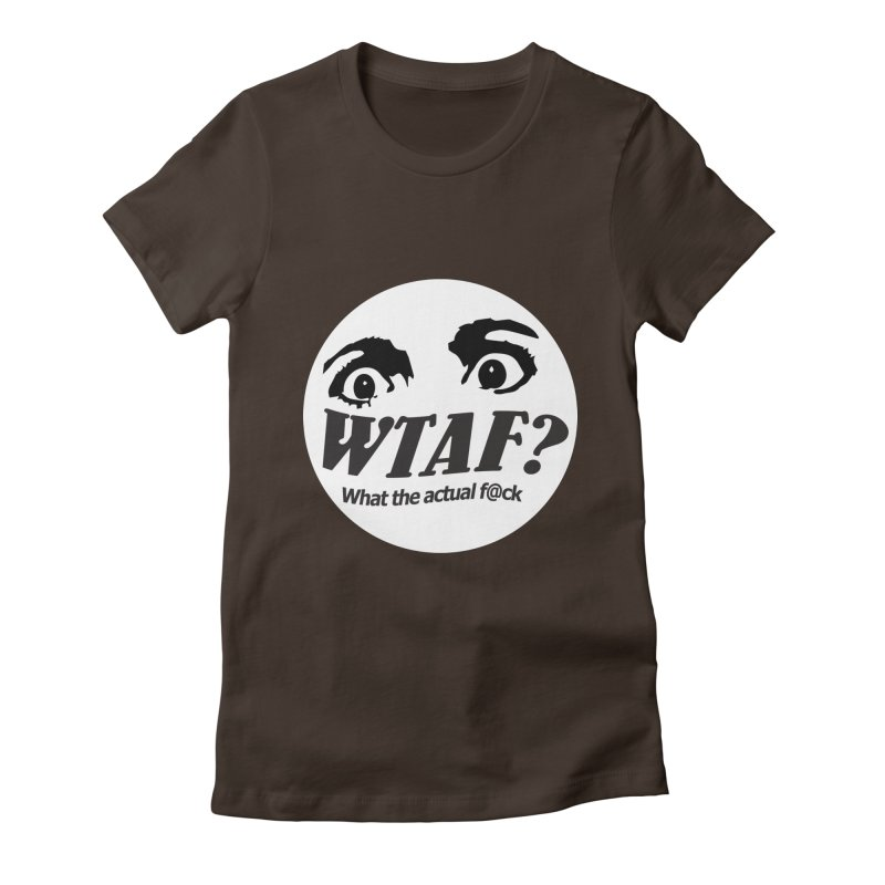 WTAF? What the actual f@ck? launch tshirt Women's T-Shirt by WTAFGear's Artist Shop