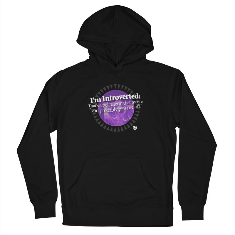 Introvert Men's French Terry Pullover Hoody by WTAFGear's Artist Shop