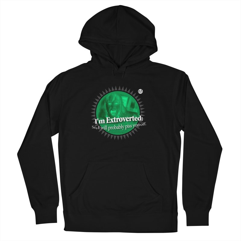 Extrovert Men's French Terry Pullover Hoody by WTAFGear's Artist Shop