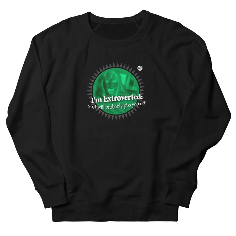 Extrovert Men's Sweatshirt by WTAFGear's Artist Shop