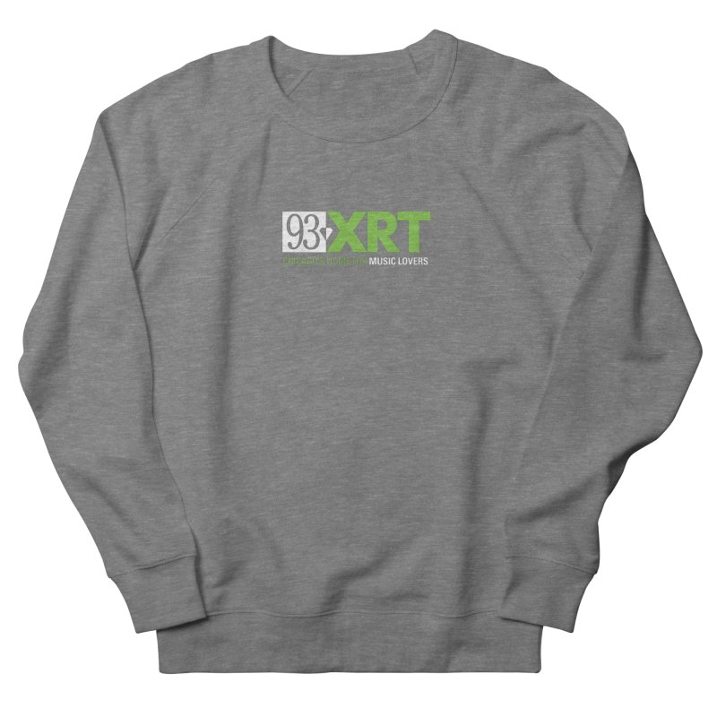 Chicago's Home for Music Lovers Women's Sweatshirt by 93XRT