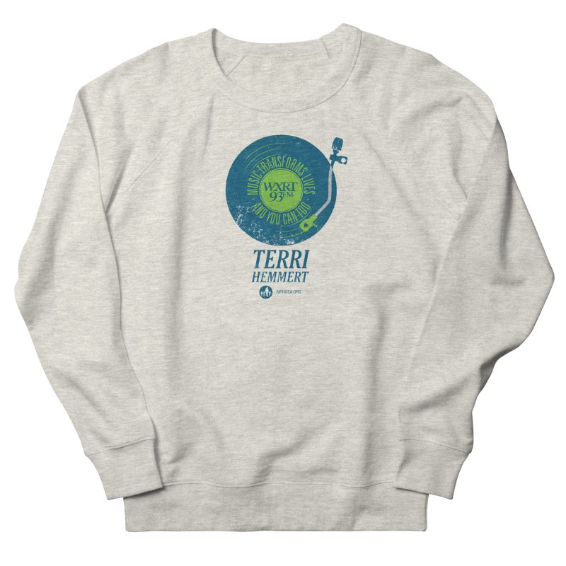 Music Transforms Lives Women's French Terry Sweatshirt by WXRT's Artist Shop