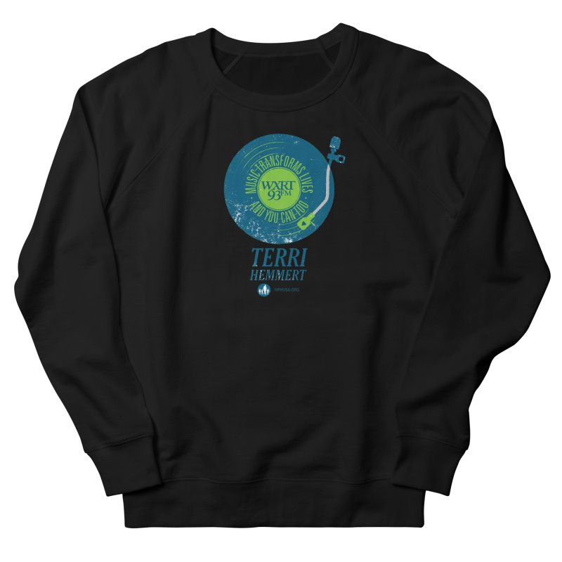Music Transforms Lives Men's French Terry Sweatshirt by WXRT's Artist Shop