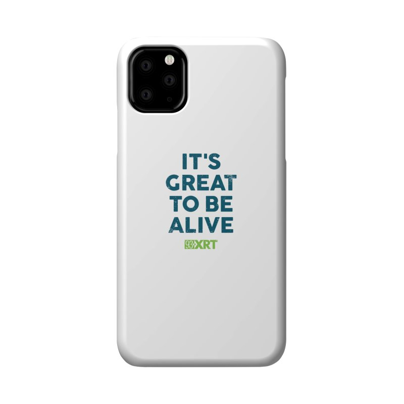 """It's Great To Be Alive"" Accessories Phone Case by 93XRT"