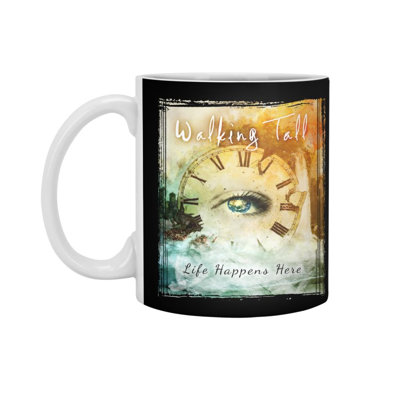 Walking Tall-Life Happens Here-black Accessories Standard Mug by Walking Tall - Band Merch Shop