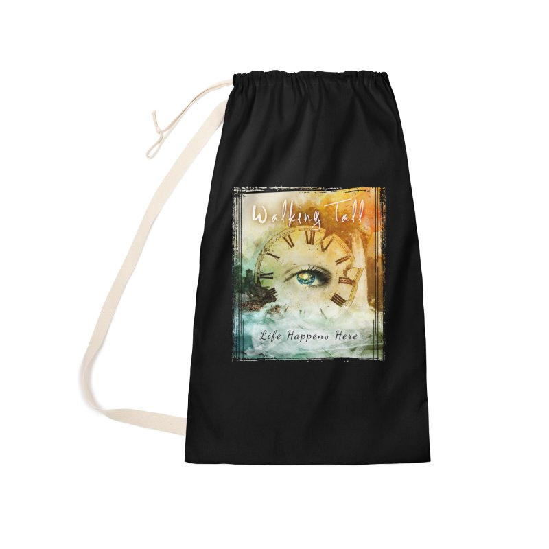 Walking Tall-Life Happens Here-black Accessories Laundry Bag Bag by Walking Tall - Band Merch Shop