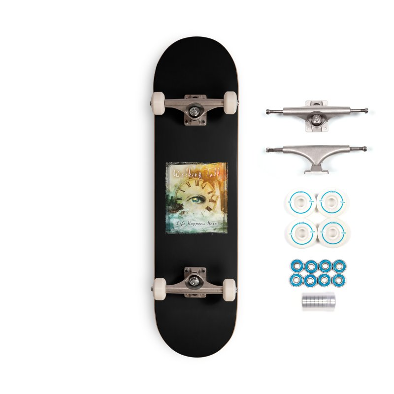 Walking Tall-Life Happens Here-black Accessories Complete - Basic Skateboard by Walking Tall - Band Merch Shop