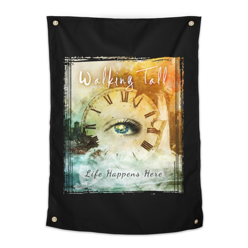 Walking Tall-Life Happens Here-black Home Tapestry by Walking Tall - Band Merch Shop