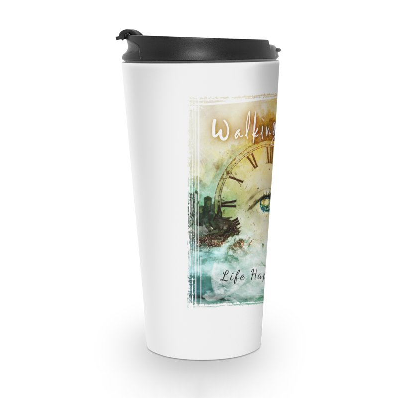 Walking Tall-Life Happens Here-White Accessories Travel Mug by Walking Tall - Band Merch Shop