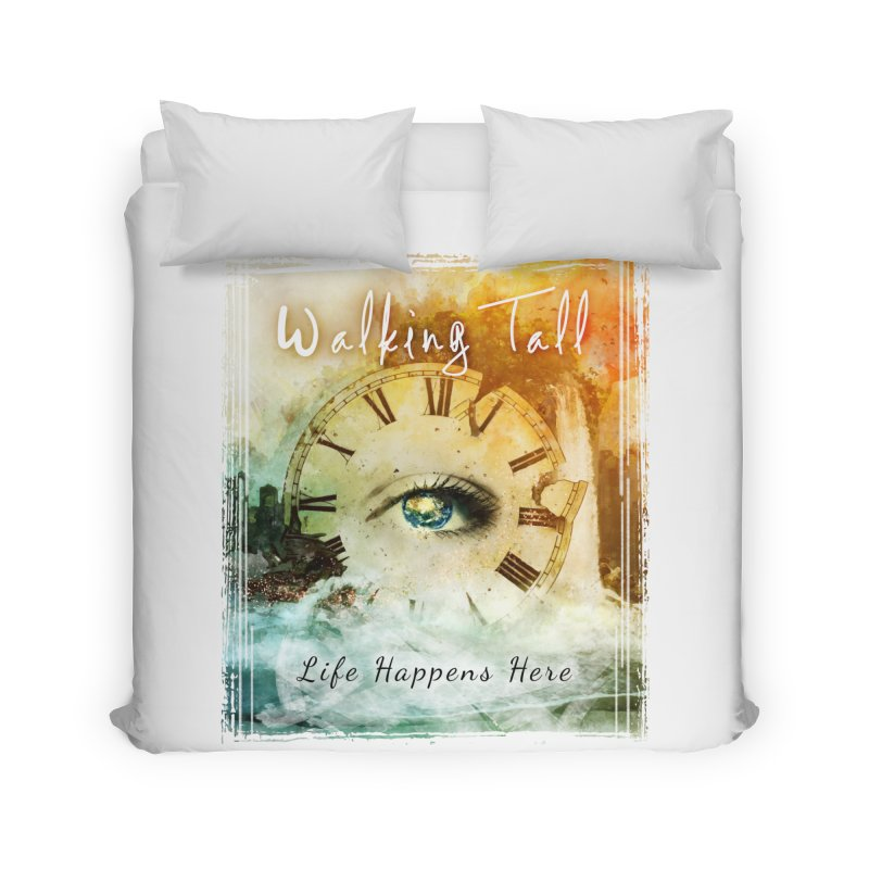 Walking Tall-Life Happens Here-White Home Duvet by Walking Tall - Band Merch Shop