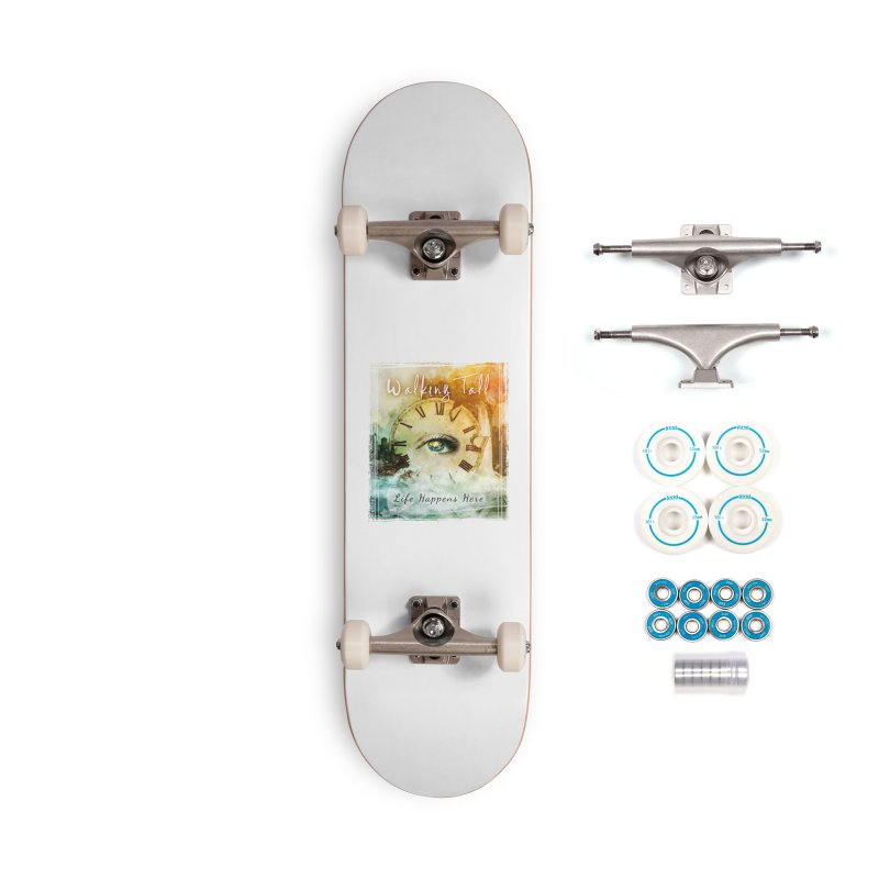 Walking Tall-Life Happens Here-White Accessories Complete - Basic Skateboard by Walking Tall - Band Merch Shop
