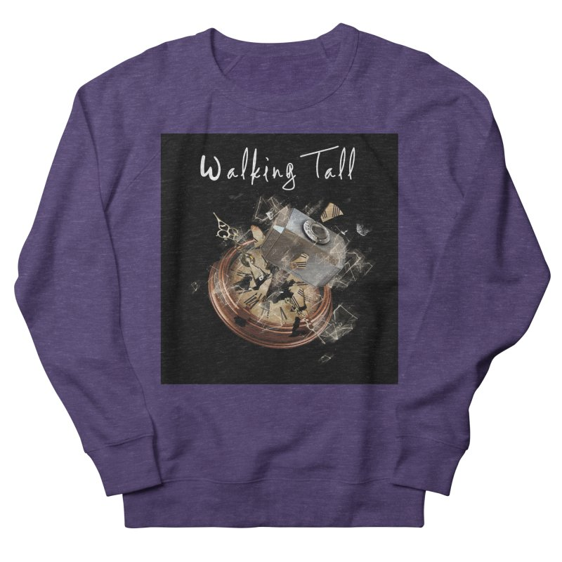 Hammered Time Women's French Terry Sweatshirt by Walking Tall - Band Merch Shop