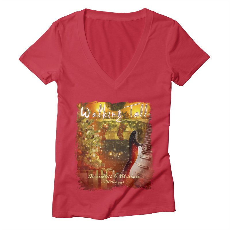 It Wouldn't Be Christmas (Without You) Women's Deep V-Neck V-Neck by Walking Tall - Band Merch Shop