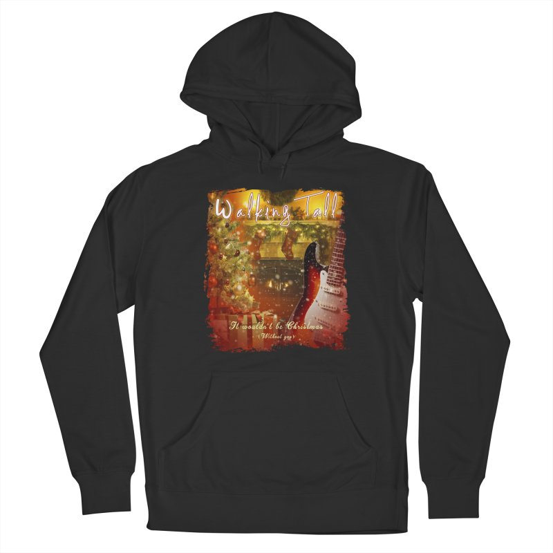 It Wouldn't Be Christmas (Without You) Men's French Terry Pullover Hoody by Walking Tall - Band Merch Shop