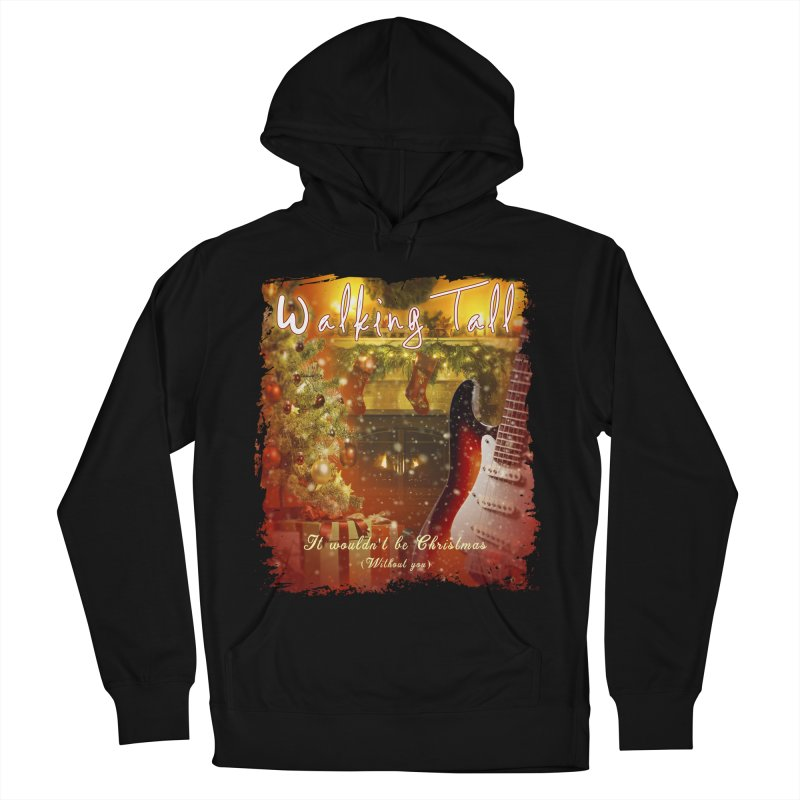 It Wouldn't Be Christmas (Without You) Women's French Terry Pullover Hoody by Walking Tall - Band Merch Shop