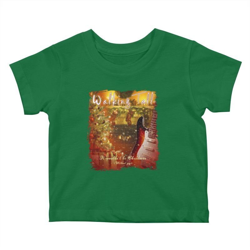 It Wouldn't Be Christmas (Without You) Kids Baby T-Shirt by Walking Tall - Band Merch Shop