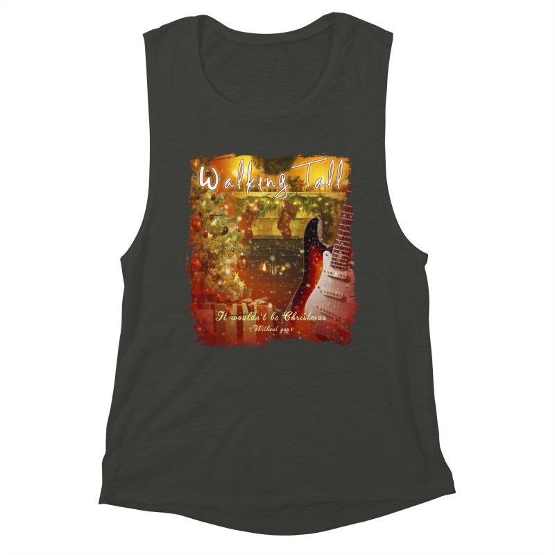 It Wouldn't Be Christmas (Without You) Women's Muscle Tank by Walking Tall - Band Merch Shop