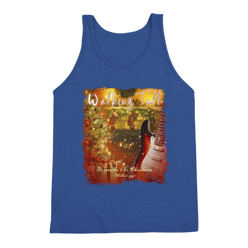 It Wouldn't Be Christmas (Without You) Men's Triblend Tank by Walking Tall - Band Merch Shop
